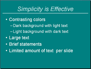Less is more with your PowerPoint slides.