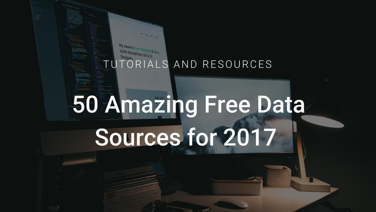 50 Amazing Free Data Sources You Should Know - Infogram