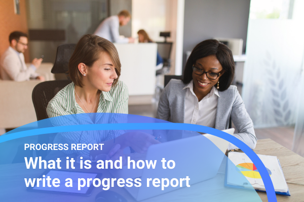 Progress report: What it is and how to write a progress report