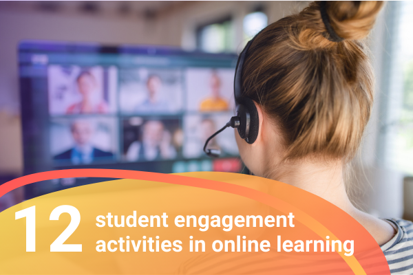 12 student engagement activities for online learning